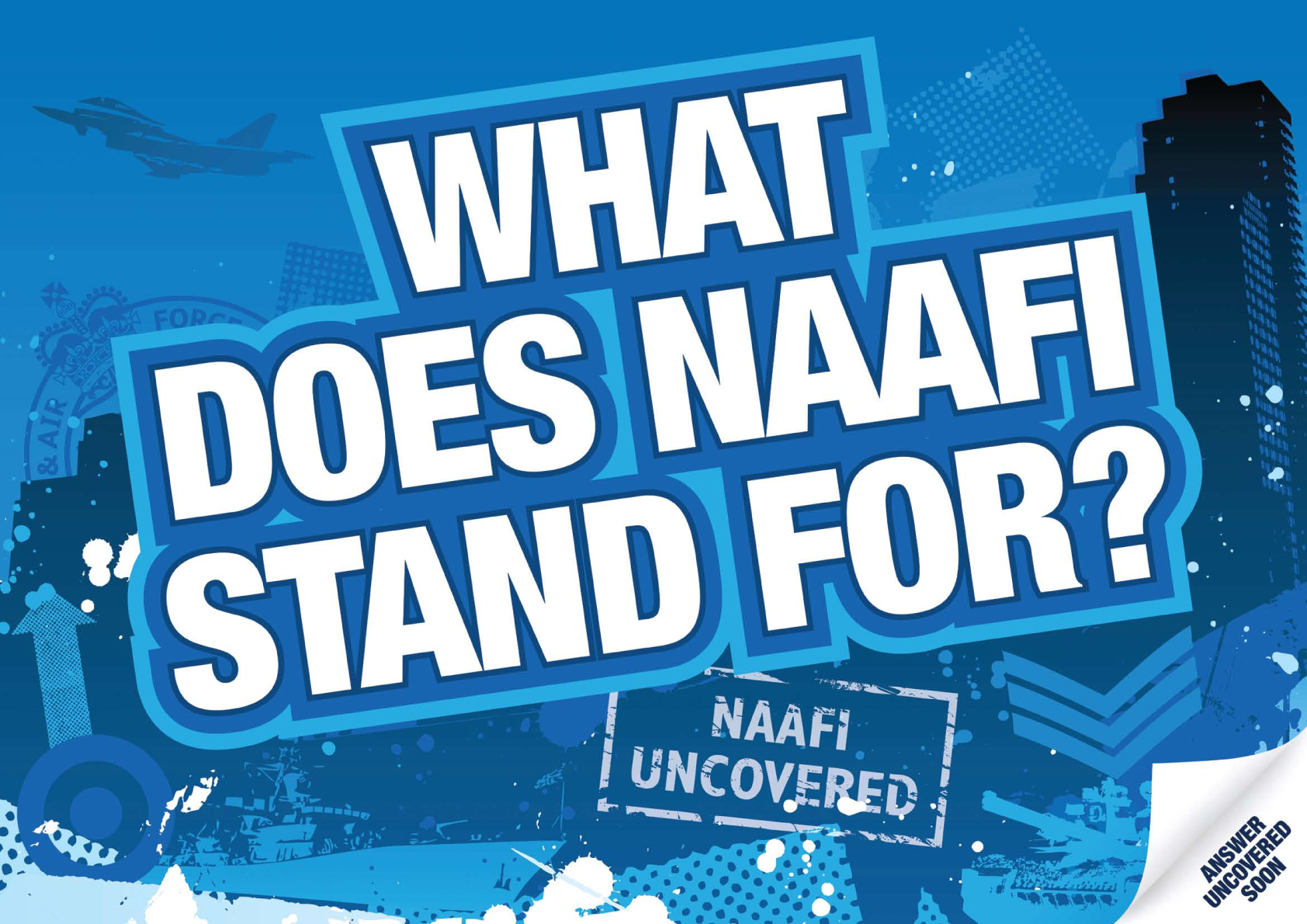 What does NAAFI stand for?