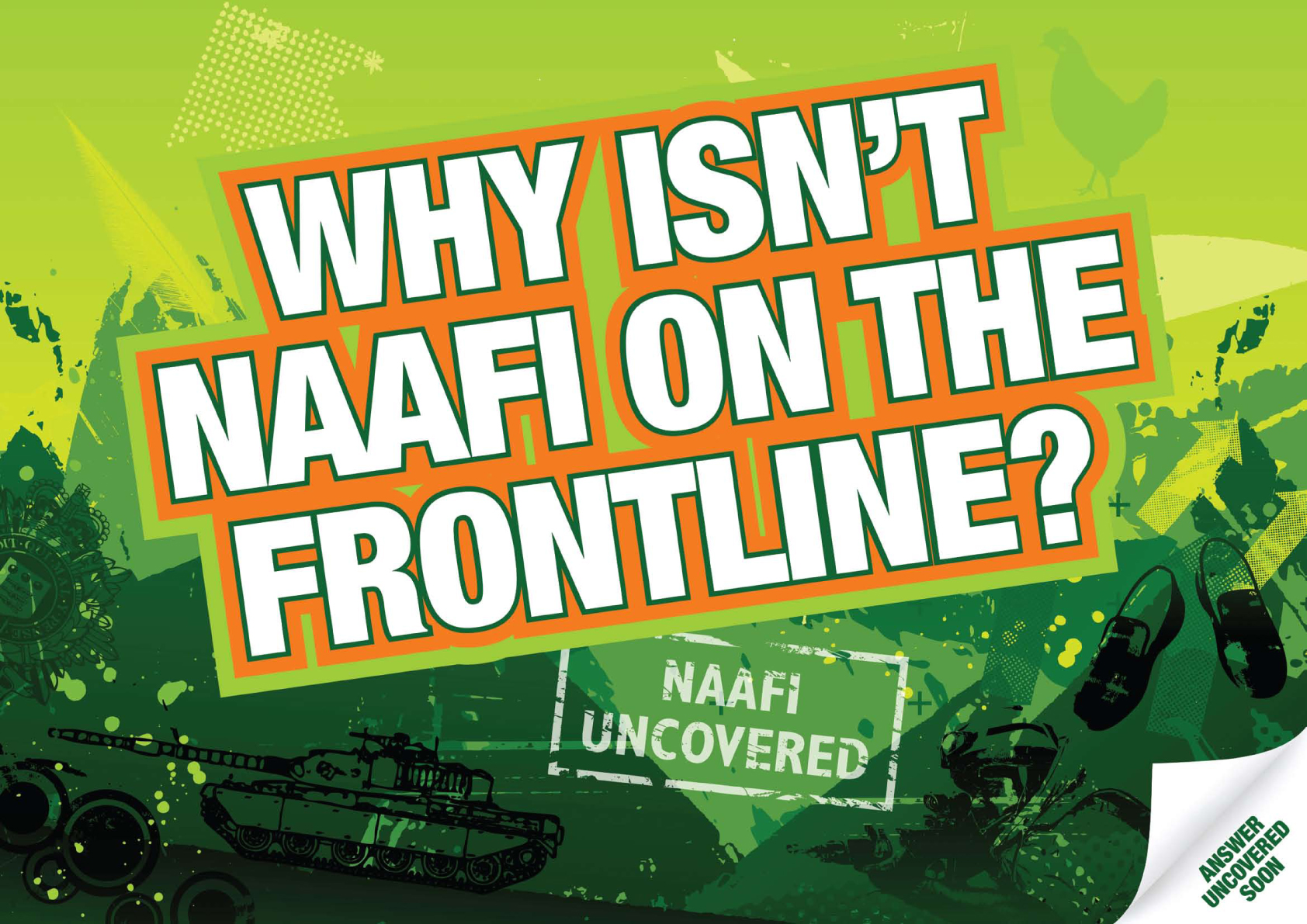 Why isn't NAAFI on the front line?